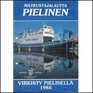 Pienpainate Matkustajalautta Pielinen 1986 Viikeri